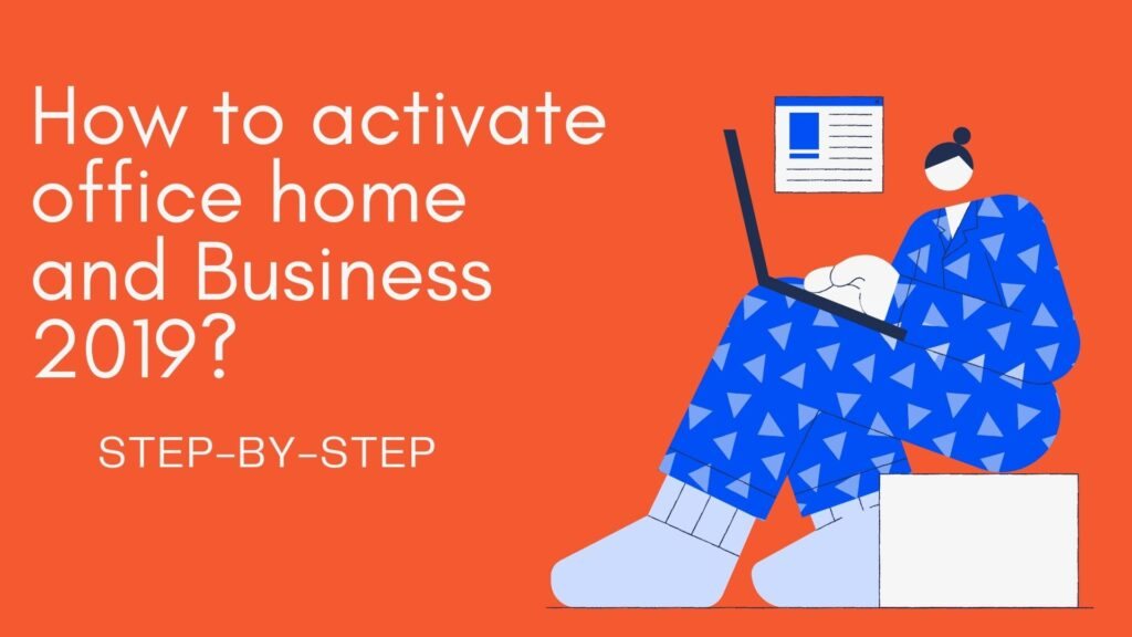 activate office home and business 2019